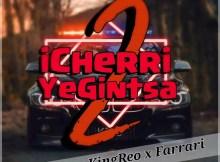 Baseline x KingReo x Farrari - iCherriYeGintsa 2