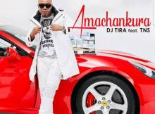 DJ Tira ft. TNS - Amachankura