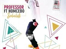 Professor feat. Nomcebo - Sobalili