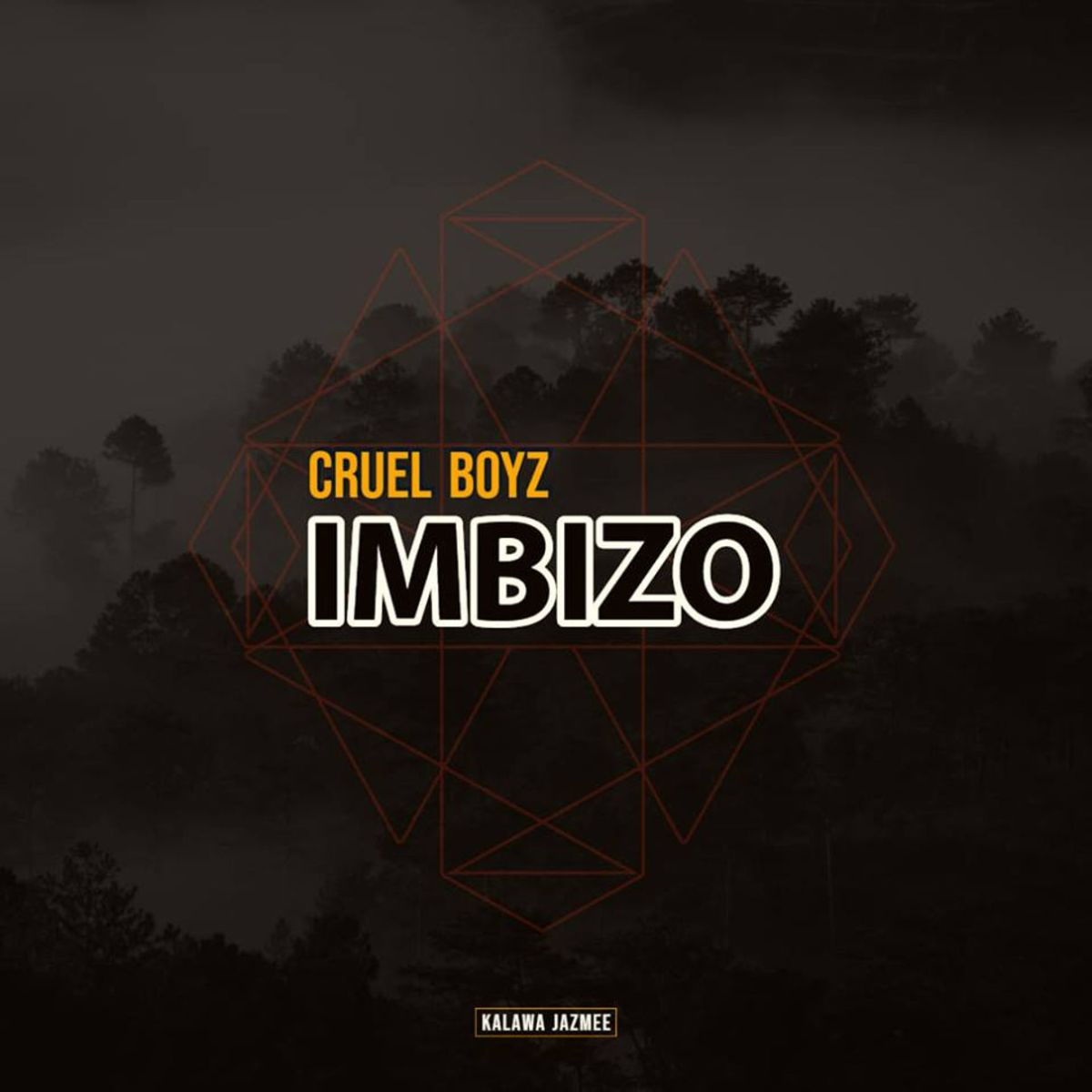Cruel Boyz - Imbizo