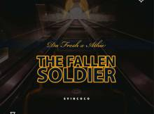 Da Fresh & Athie - The Fallen Soldier