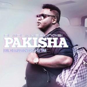 Dladla Mshunqisi - Pakisha (King Lee Bootleg)