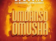 DJ Boonu - Umdanso Omusha (feat. Madanon, Zakwe, Danger)