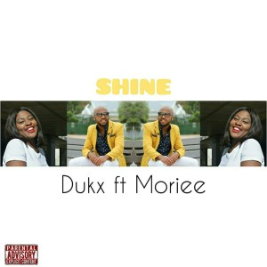 Dukx ft Moriee - Shine