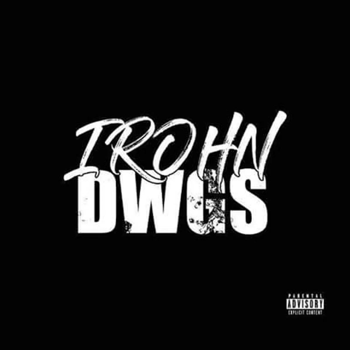 IRohn Dwgs - Evil Gqom III