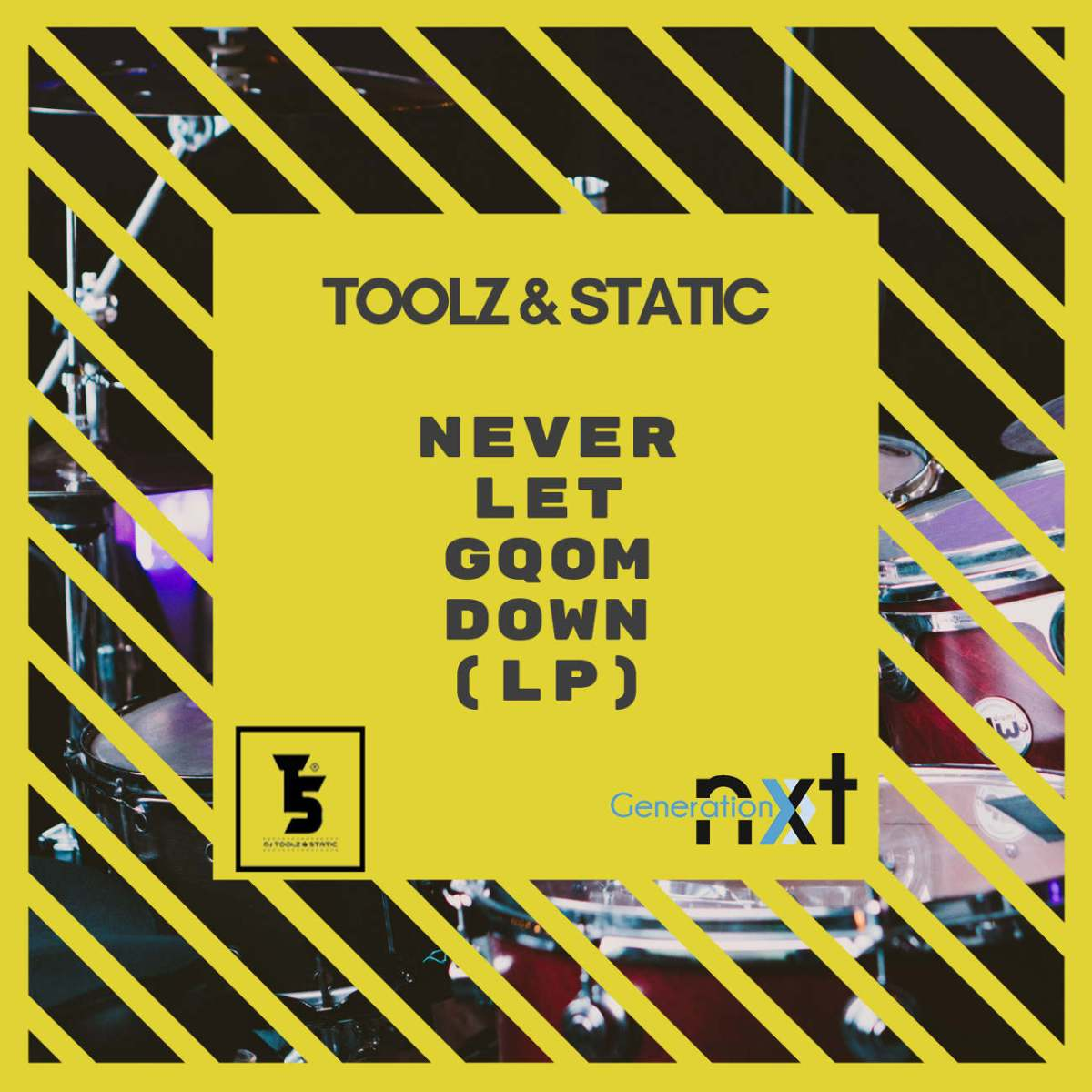 Toolz n Static - Never Let Gqom Down (LP)
