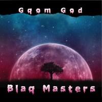 Blaq Masters - Gqom God (Album)
