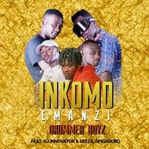 Drummer Boyz - Inkomo Emanzi (feat.Dj Innovator & Deezil Spigadoro)