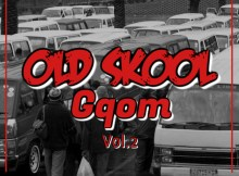 Old Skool Gqom Vol.2