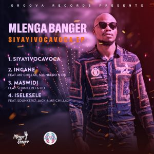 Mlenga Banger - Ingane (Ft. Sdunkero, Mr Chillax & Od)