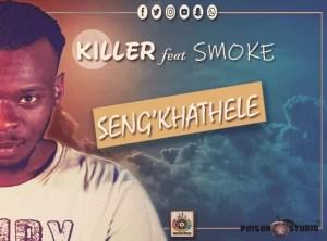 Killer (Loktion Boyz) feat. Smoke - Seng'khathele (Original Mix)