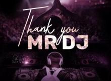 DJ Tira - Thank You Mr DJ ft. Joocy