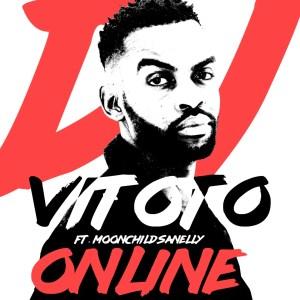 Dj Vitoto ft. Moonchild Sanelly - Online
