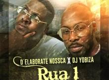 D´Elaborate Nossca & Dj Yobiza - Bar da Rua