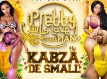 Kabza De Small - Pretty Girls Love Amapiano EP