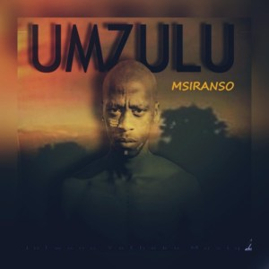 Msiranso - Umzulu