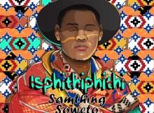 Samthing Soweto - Akulaleki ft. Shasha, DJ Maphorisa & Kabza De Small)