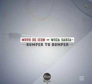 Muvo De Icon & Woza Sabza - Bumper To Bumper