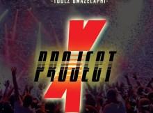 Toolz Umazelaphi - Project x