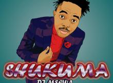 DJ Msewa - Shukuma