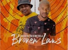 uBizza Wethu & Mr Thela - Broken Laws