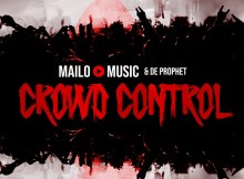 Mailo Music & De Prophet - Crowd Control