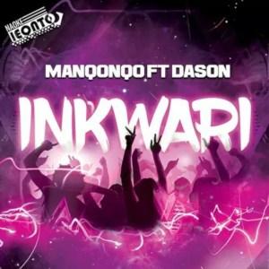 Manqonqo - Inkwari (feat. Dason)