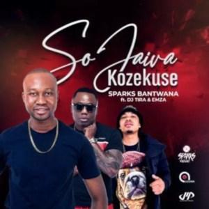 Sparks Bantwana feat. DJ Tira & Emza - Sojaiva Kuzekuse