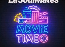 LaSoulMates - Movie Time (Gqom Mix)