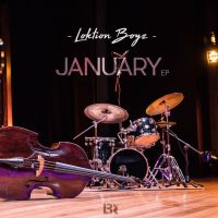 Loktion Boyz - January EP