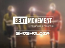Beat Movement - Shosholoza (feat. Mangoli & Nhlanhla)