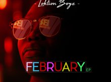 Loktion Boyz - February EP