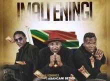 Abangani Bethu - Imali Eningi (feat. Formation Boyz)
