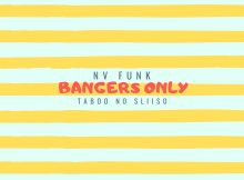NV Funk & Taboo no Sliiso - Bangers Only