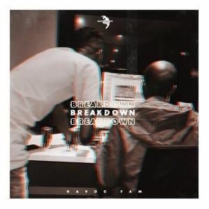Havoc Fam - Breakdown