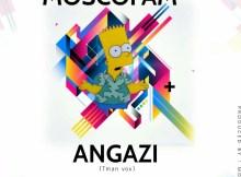 Mosco Fam - Angazi (Tman Vox)