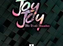 Mr Dlali Number - Joy Joy !