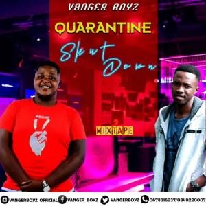 Vanger-Boyz - Quarantine Shutdown Mix