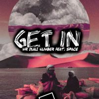 Mr Dlali Number ft. Space - Get In