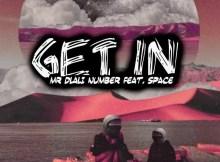 Mr Dlali Number ft. Space - Get In