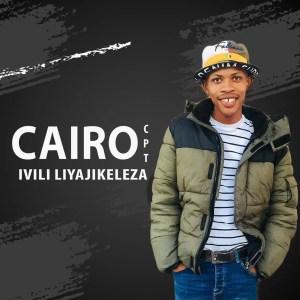 Cairo Cpt - Ivili Liyajikeleza