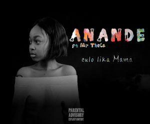 Anande - Iculo Lika Mama (feat. Mr Thela)
