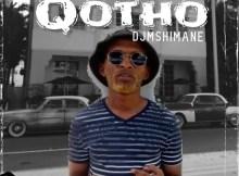 Dj Mshimane - Qotho (Original Mix)