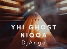 DjAnga - Ghost Niqqa