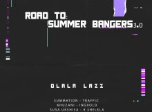 Dlala Lazz - Road To: Summer Bangers 3.0