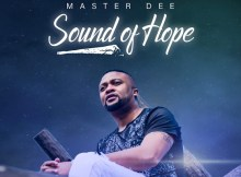 Master Dee - Sound of Hope (Album)