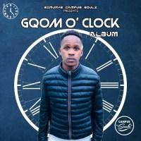 Simunye Campus Soulz - Gqom O'clock (Album)