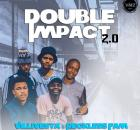 Villivesta & Reckless Fam - Double Impact 2.0 EP