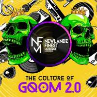 Newlandz Finest - The Culture of Gqom 2.0 (Album)