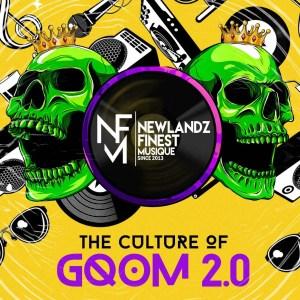 Newlandz Finest - The Culture of Gqom 2.0 (Album)
